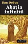 Abaţia infinită, de Dan Doboş