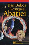 Blestemul Abaţiei, de Dan Doboş, editura Nemira