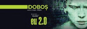 eu 2.0 de Dan Doboș autorul trilogiei Abația scriitor science-fiction roman povestiri SF literatură DemNet
